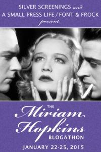 The Miriam Hopkins Blogathon