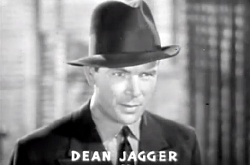 Dean Jagger as Our Villain